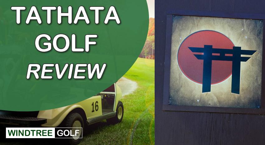 Tathata Golf Reviews
