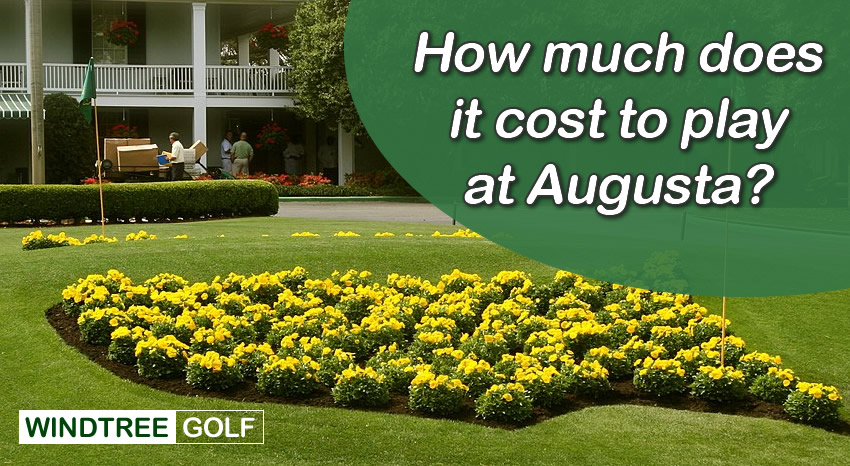 how-much-does-it-cost-to-play-at-Augusta