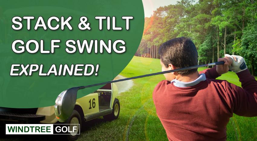 stack and tilt golf swing