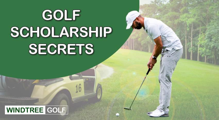 Golf Scholarship Secrets
