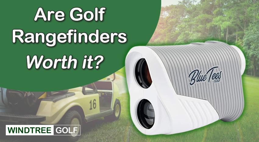 golf rangefinders worth it