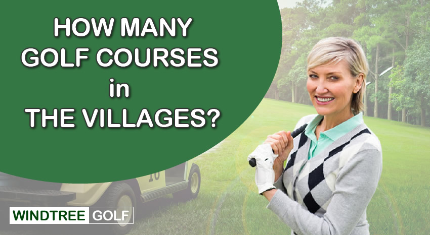 how many golf courses in the villages