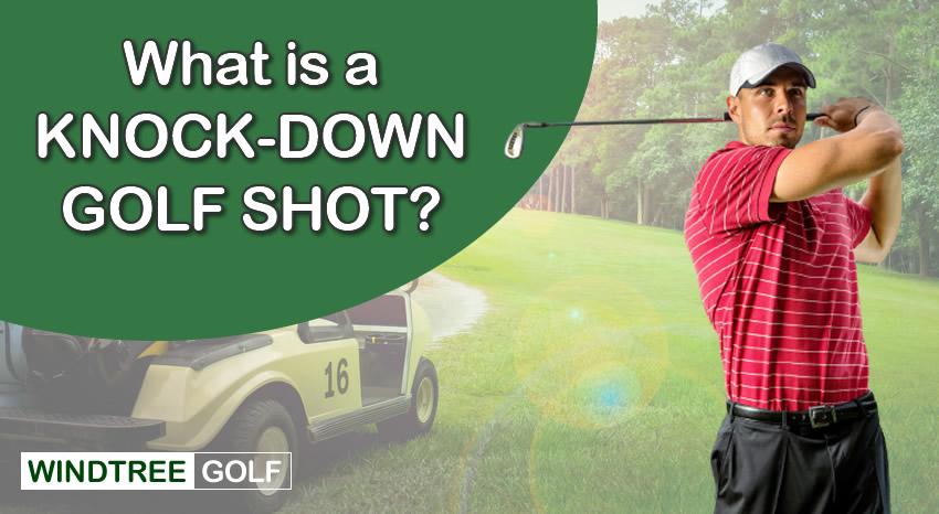 knockdown golf shot