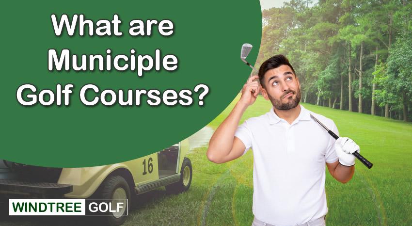 municiple golf courses