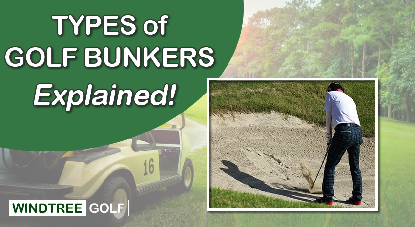types of golf bunkers